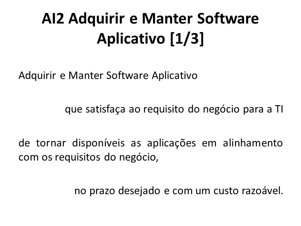 AI2 Adquirir e Manter Software Aplicativo [1/3]